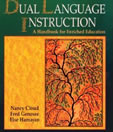 Dual Language Instruction: A Handbook for Enriched Education